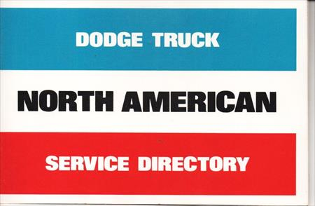 Dodge Truck, North American, Service Directory, 81-370-6421, First Edition 5-76,